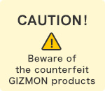 Beware of the counterfeit GIZMON products