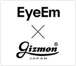 EyeEm x GIZMON