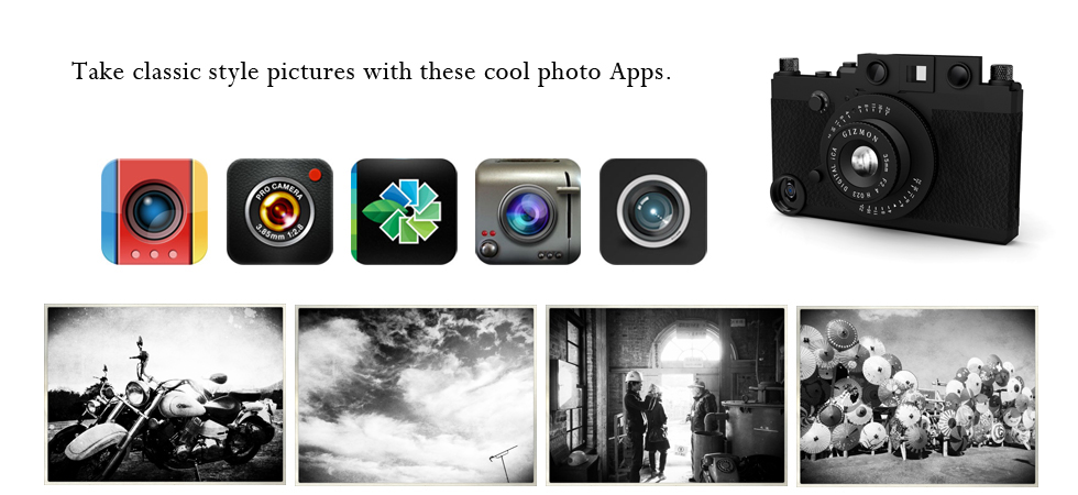 Take classic style pictures with these cool photo Apps.